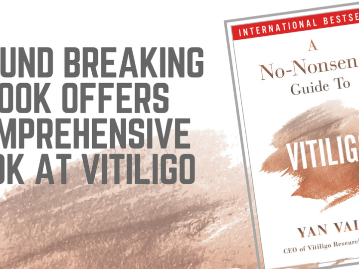 Groundbreaking Book Offers Comprehensive Look at Vitiligo