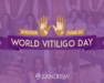 World Vitiligo Day Conference 2018